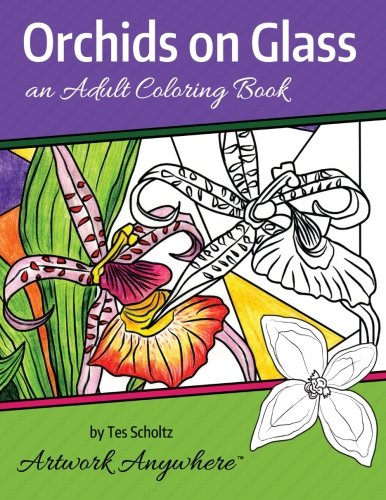9781517720506: Orchids on Glass: an Adult Coloring Book (Flowers to Color) (Volume 1)