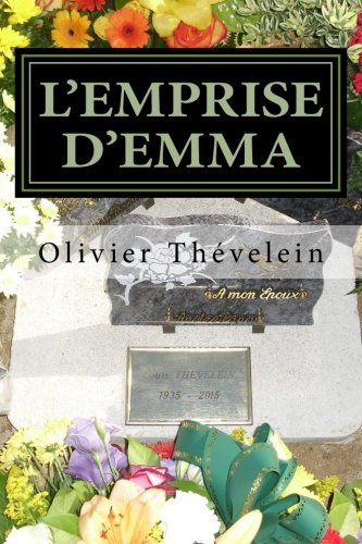 9781517720544: L'emprise d'Emma (French Edition)
