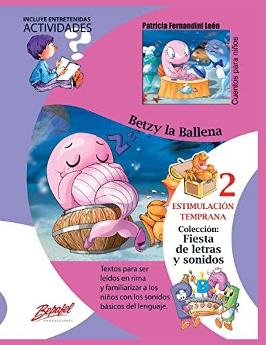 9781517721527: Betzy la ballena: Estimulación Temprana (Spanish Edition)