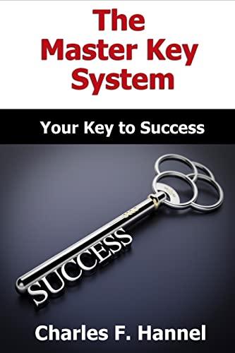 The Master Key System - Original Edition: Mr. Charles F.