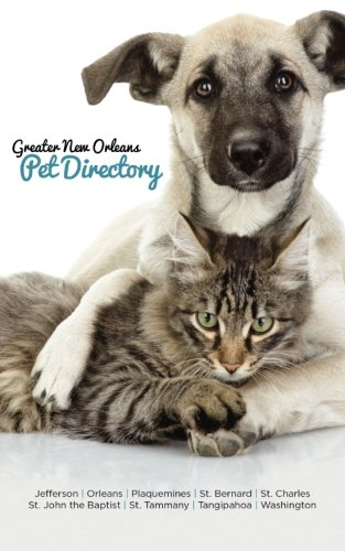 9781517722845: 2016 Greater New Orleans Pet Directory