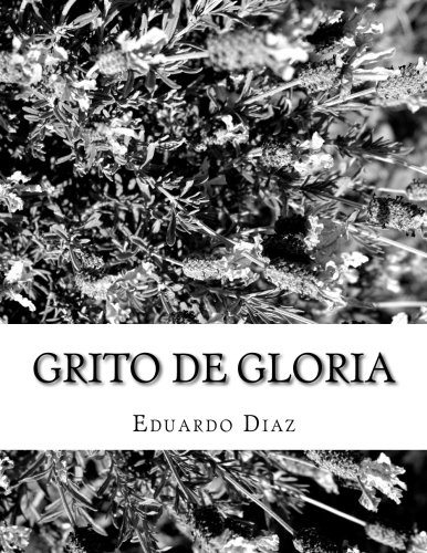 9781517724504: grito de gloria (Spanish Edition)