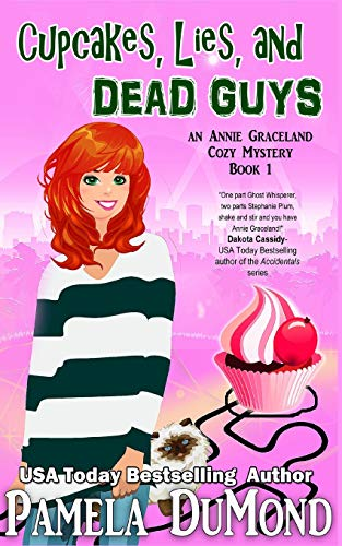9781517725143: Cupcakes, Lies, and Dead Guys: An Annie Graceland Cozy Mystery (Volume 1)