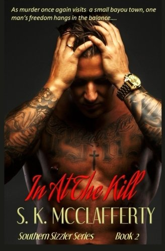 9781517725723: In At The Kill (Southern Sizzlers) (Volume 2)