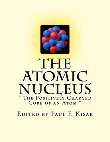 9781517726812: The Atomic Nucleus:
