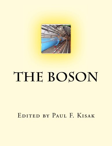 The Boson: Edited by Paul F. Kisak