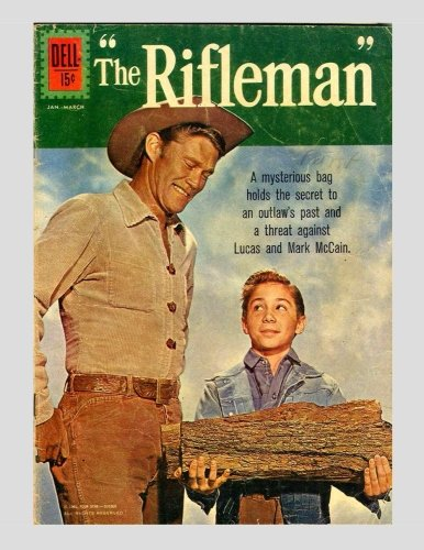9781517728977: The Rifleman #10: Based On The Hit TV Series Starring Chuck Connors - All Stories - No Ads