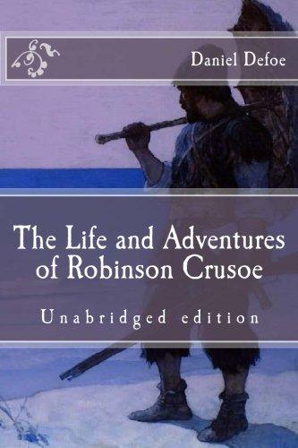 9781517731533: The Life and Adventures of Robinson Crusoe: Unabridged edition (Immortal Classics)