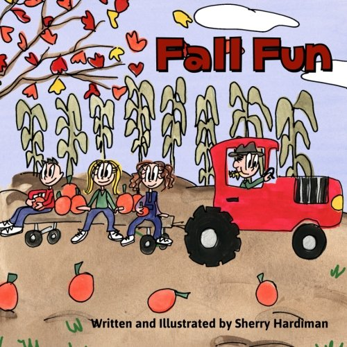 9781517734572: Fall Fun: Apple picking, pumpkin patches and Halloween parties!