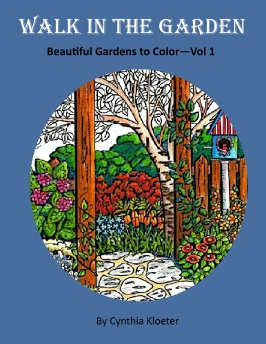 9781517735166: Walk in the Garden: Beautiful Gardens to Color Vol. 1 (Volume 1)