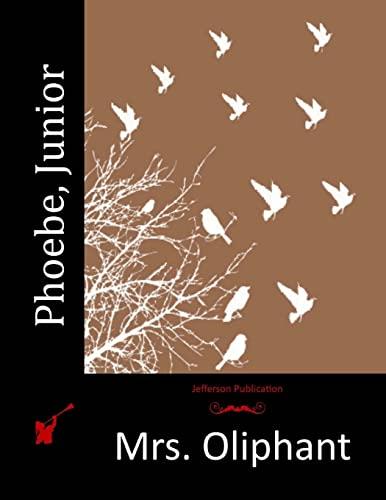 Phoebe, Junior: Mrs. Oliphant