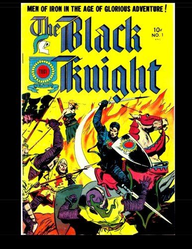 9781517737580: The Black Knight #1: 1953 Historical Comic