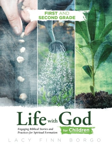 Life with God for Children: First and Second Grade (Volume 2): Lacy Finn Borgo
