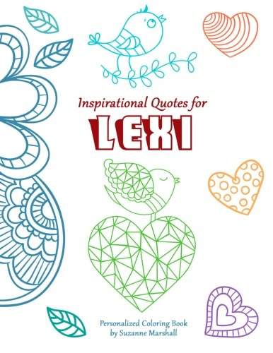 9781517740733: Inspirational Quotes for Lexi: Personalized Coloring Book with Inspirational Quotes for Kids (Personalized Books)
