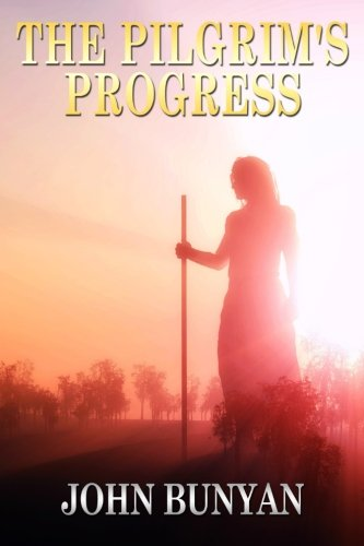 9781517740825: The Pilgrim's Progress: [Special Illustrated Edition - More Than 30 Pictures Included]
