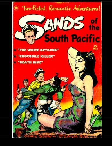 9781517742027: Sands of the South Pacific #1: 1953 Romantic Adventure Comic