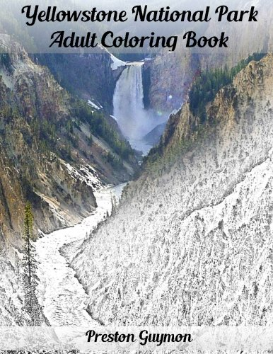 9781517744373: Yellowstone National Park Adult Coloring Book