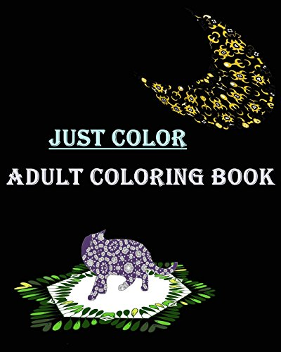 Just Color Adult Coloring Book: Let's Relax: Mock, Mimic