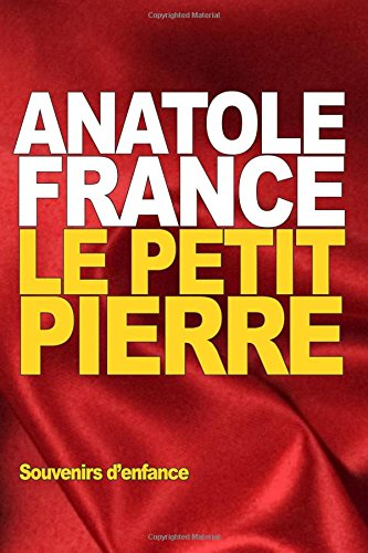 9781517748845: Le Petit Pierre (French Edition)