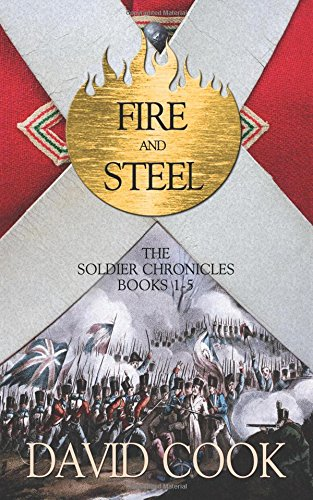 9781517751340: Fire and Steel: The Soldier Chronicles Books 1-5