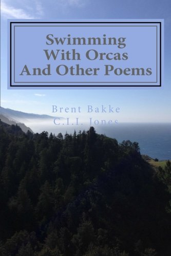 9781517753375: Swimming With Orcas: And Other Poems