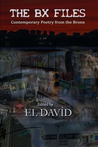 The BX Files: Contemporary Poetry from the: David, El; Roberts,