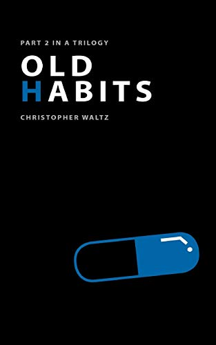9781517756499: Old Habits: Part II in a Trilogy (The Ivy League Trilogy)