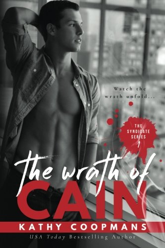 9781517756512: The Wrath of Cain (The Syndicate Series) (Volume 1)