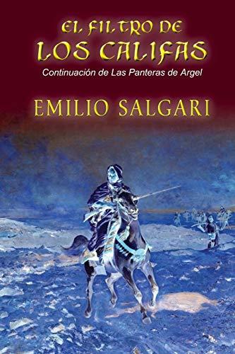 9781517757113: El filtro de los califas (Spanish Edition)