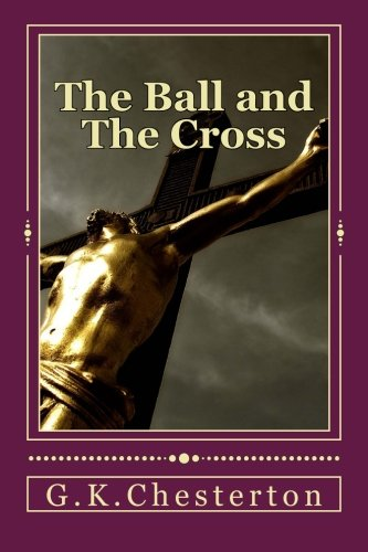 9781517757441: The Ball and The Cross