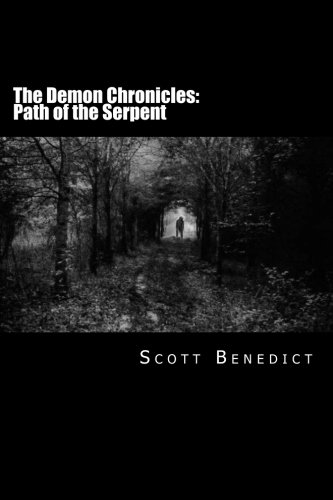 9781517758653: The Demon Chronicles: Path of the Serpent (Volume 1)