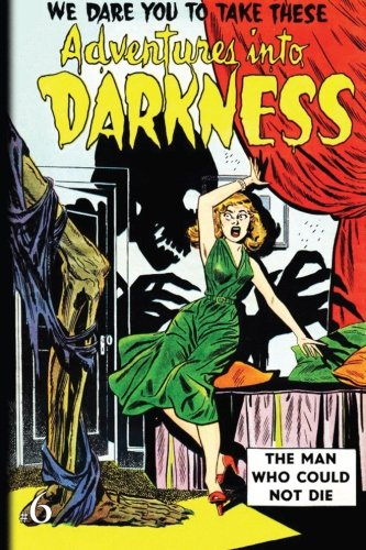 9781517760236: Adventures Into Darkness: Issue Six