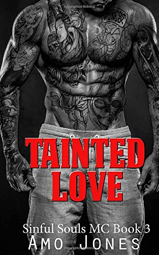 9781517763879: Tainted Love (Sinful Souls MC) (Volume 3)