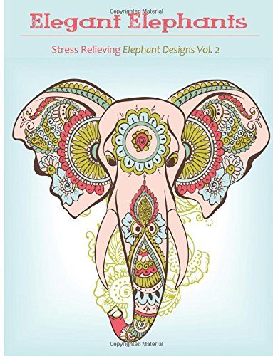 9781517763930: Elegant Elephant Coloring Book: Coloring books for grownup featuring Elephant Designs (Elegant Elephant Coloring Book for Adults)