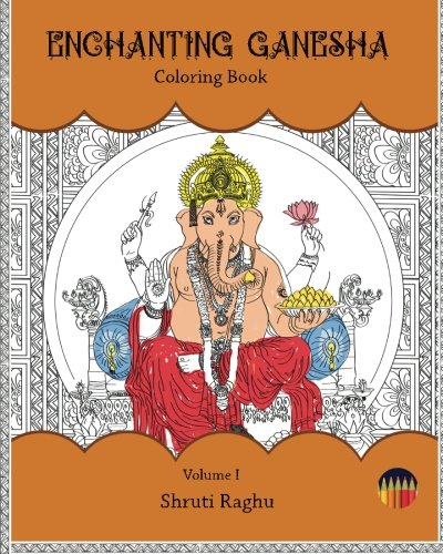 9781517764302: Enchanting Ganesha: Coloring Book (Volume 1)