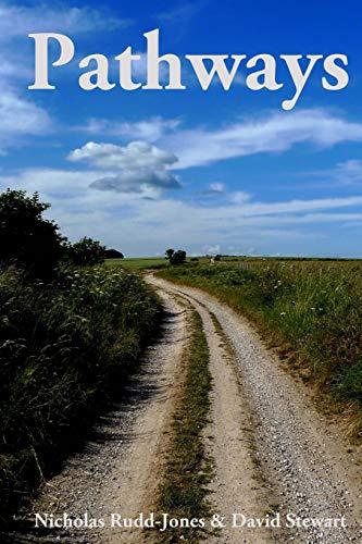 Pathways: Journeys along Britain's historic byways: Nicholas Rudd-Jones