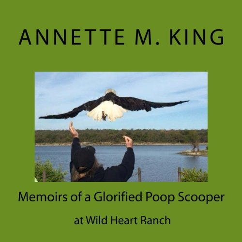 Memoirs of a Glorified Poop Scooper at: King, Annette M.