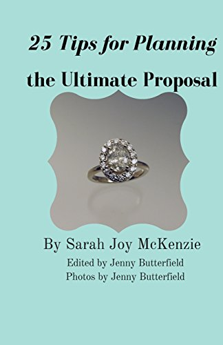 9781517766238: 25 Tips for Planning the Ultimate Proposal
