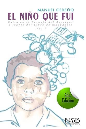 9781517766481: El nino que fui (Spanish Edition)