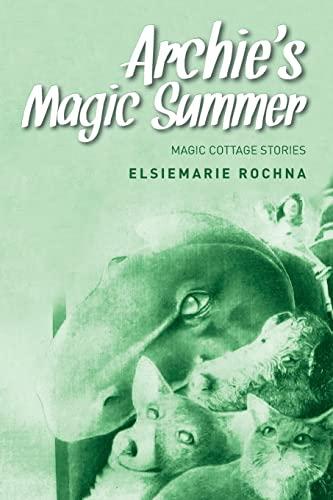 9781517769055: Archie's Magic Summer