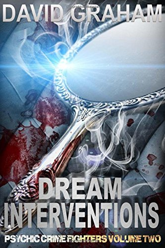9781517769178: The Dream Intervention (Psychic Crime Fighters) (Volume 2)