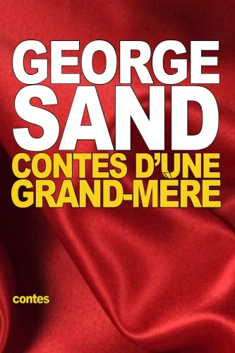 9781517769673: Contes d'une grand-mère (French Edition)