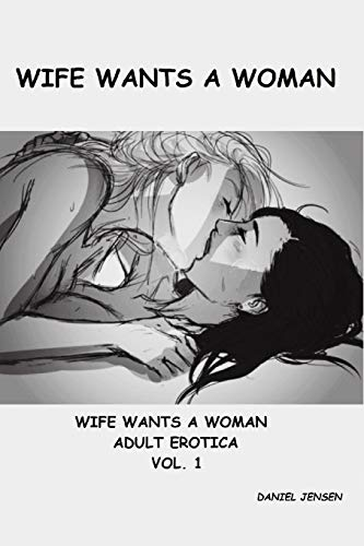 9781517771782: Wife Wants a Woman: Volume 1