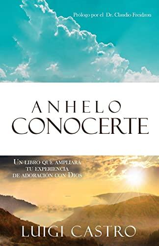 9781517773328: Anhelo conocerte (Spanish Edition)