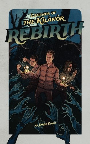 9781517773625: Rebirth: Volume 2 (Legends of the Kilanor)