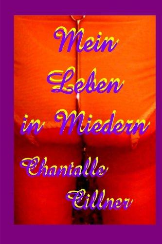 9781517774882: Mein Leben in Miedern: Frauen entdecken Mieder und ihre Homosexualitaet (German Edition)