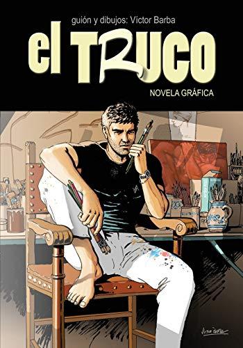 9781517775056: El Truco: NOVELA GRÁFICA (Spanish Edition)