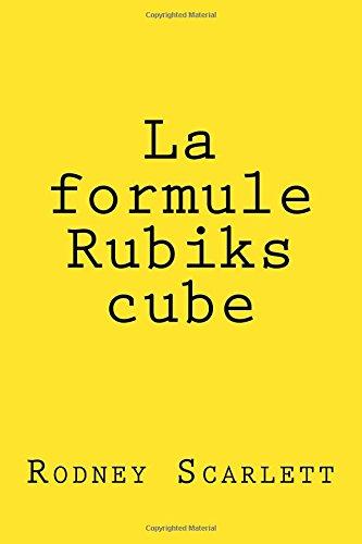 9781517775452: La formule Rubiks cube (French Edition)