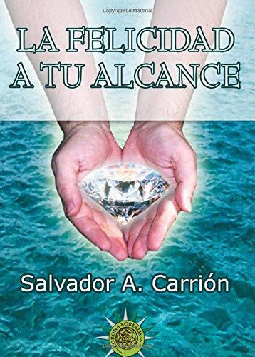 9781517778019: La felicidad a tu alcance (Spanish Edition)