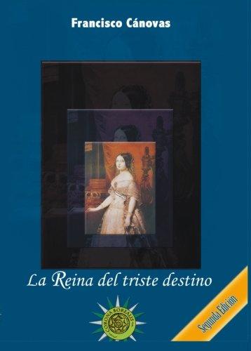 9781517778187: La Reina del triste destino. Segunda edición